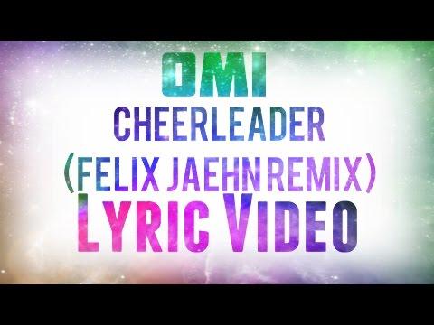 Omi CheerleaderFelix Jaehn Remix Lyric