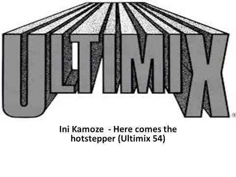 Ini Kamoze    Here comes the hotstepper Ultimix 54