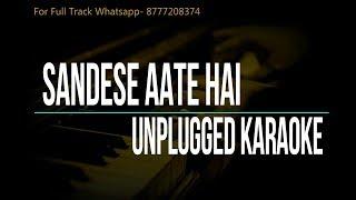 Sandese Aate Hai | Border | Unplugged Karaoke