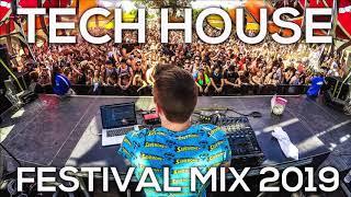 Tech House Festival Music 2019 🔥 Tech House & Techno Festival Songs Part #1