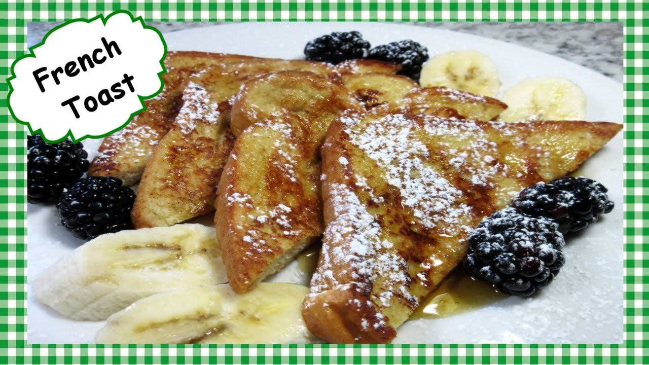 How To Make Basic French Toast ~ Easy Breakfast Recipe