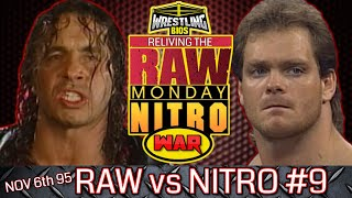 "Raw vs Nitro ""Reliving The War"": Episode 9 - Nov 6th 1995"