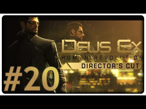 Deus Ex: Human Revolution #20: Shanghai Justice - Let's Play Deus Ex: Human Revolution