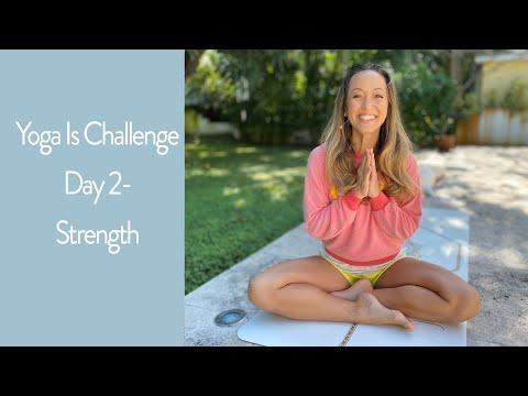 Yoga Challenge Day 2 — Strength