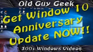 Windows 10 Anniversary - Force the Update to Start Now
