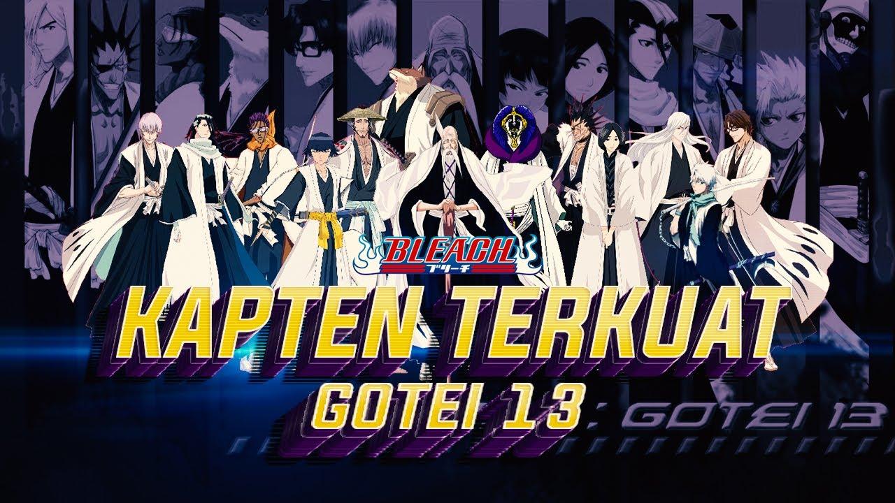 KAPTEN TERKUAT!! Inilah 10 Kapten Gotei 13 Terkuat di Dunia Bleach