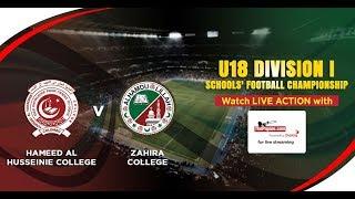 Hameed Al Husseinie College v Zahira College | U18 Division I