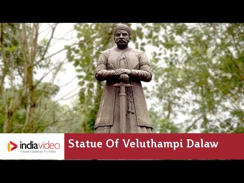 History Of Travancore Kingdom - Statue Of Veluthampi Dalawa | India Video