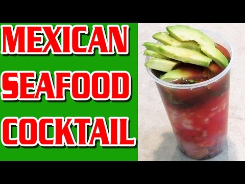 Mexican Seafood Cocktail Recipe Raw Oysters Clams Street Food