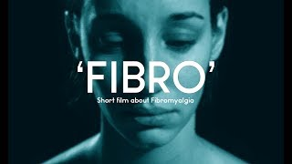 FIBRO - short film about fibromyalgia