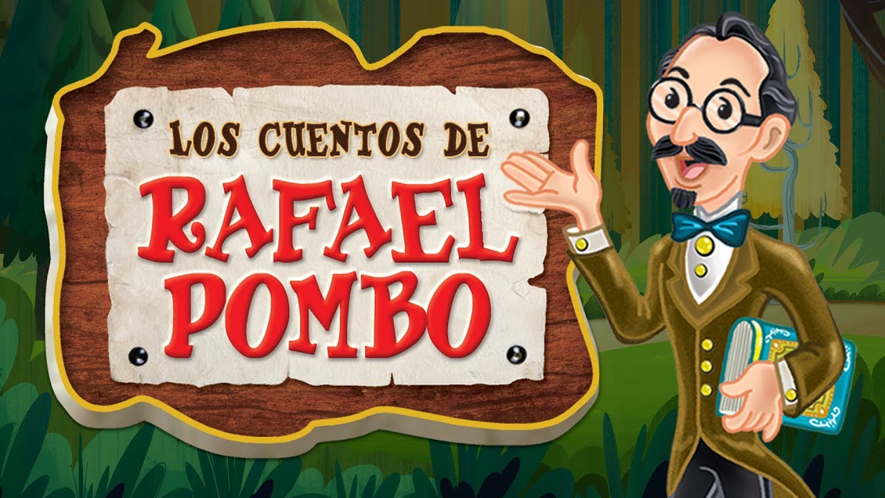 LAS FÁBULAS DE RAFAEL POMBO, Rin Rin renacuajo, La pobre viejecita, Simón el bobito..