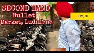 SECOND HAND | BULLET | MARKET | LUDHIANA | DAYAKARAN VLOGS | DKV_70