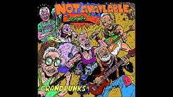 Not Available - Grandpunks (New Full Album - 2017)