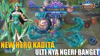 NEW HERO KADITA - MAGE DENGAN SKILL PALING DEWA BISA MANGGIL TSUNAMI !!!