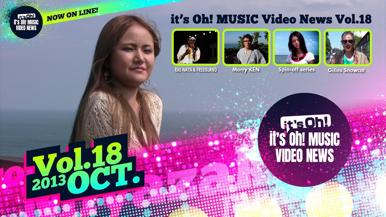 it's Oh! MUSIC Video News Vol.18 October 2013