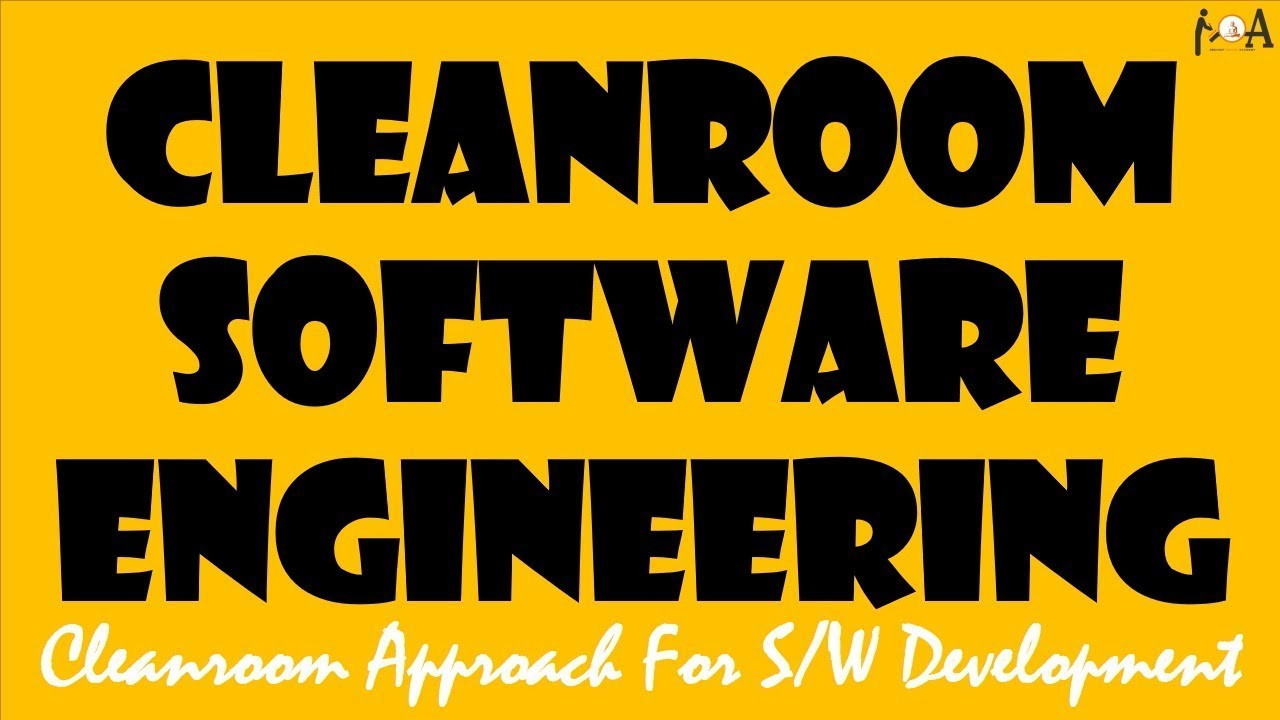 Cleanroom Software Engineering Cleanroom Approach Software Development Process Youtube