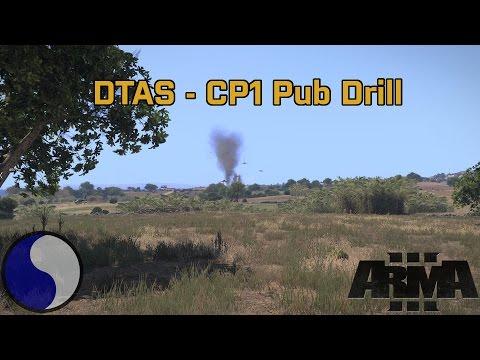 [29th ID] DTAS CP1 Pub Drill - Arma 3