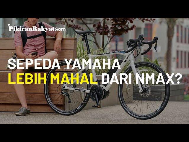 Ikut-ikutan Trend, Yamaha Luncurkan Sepeda yang Harganya Lebih Mahal dari NMax