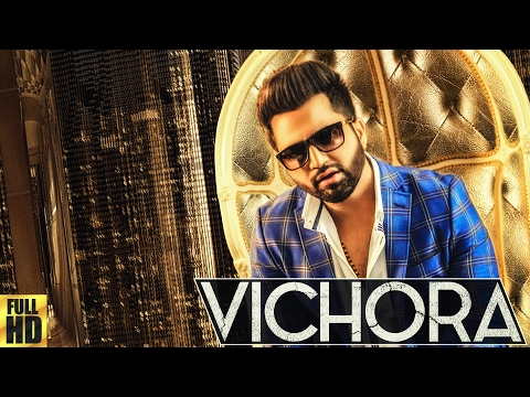 FALAK | VICHORA |  FULL VIDEO | PUNJABI SONG 2017