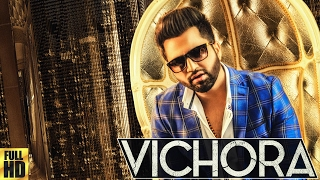 Repeat youtube video FALAK | VICHORA |  FULL VIDEO | PUNJABI SONG 2017