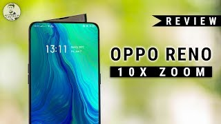 OPPO Reno 10X Zoom Review - OPPO Zooms Into Contention!