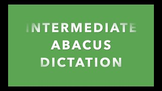 Intermediate Abacus Dictation