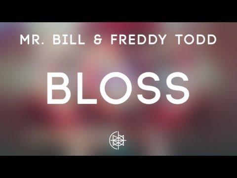 Mr. Bill & Freddy Todd - Bloss