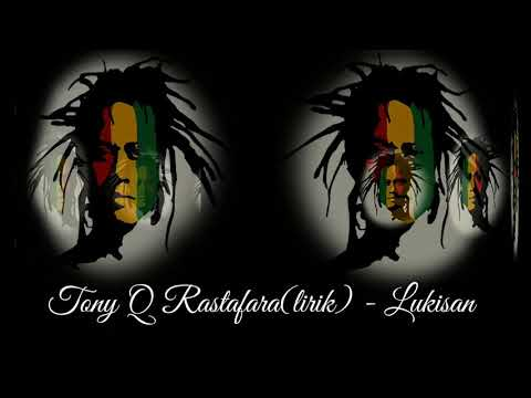 Download lagu TONY Q RASTAFARA LIRIK - LUKISAN CINTA Mp3 online