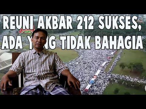 REUNI AKBAR 212 SUKSES BESAR, TAPI ADA YANG TIDAK BAHAGIA DENGAN KEBERHASILAN ITU, SIAPA MEREKA ?