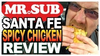 Mr. Sub Santa Fe Spicy Chicken Review