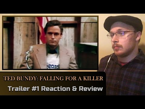 TED BUNDY: FALLING FOR A KILLER: Trailer #1 Reaction & Review