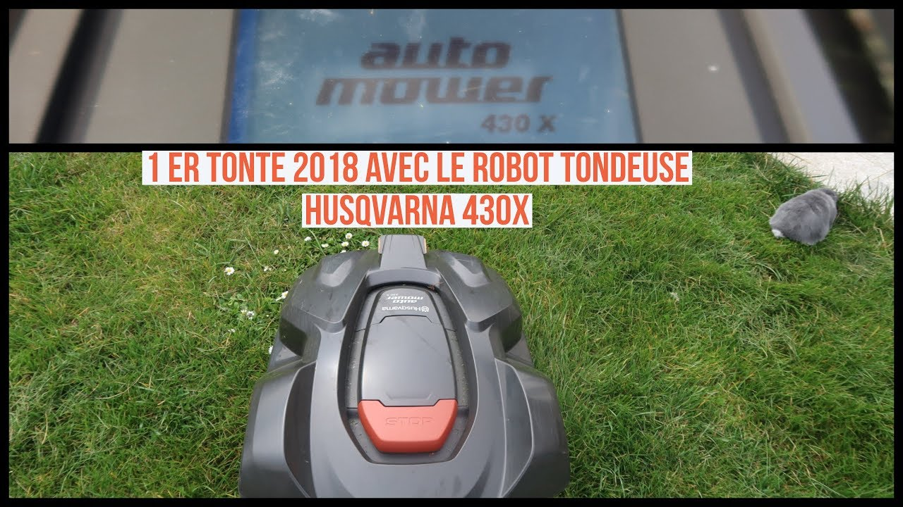 1 er tonte 2018 avec le robot tondeuse husqvarna 430x youtube. Black Bedroom Furniture Sets. Home Design Ideas