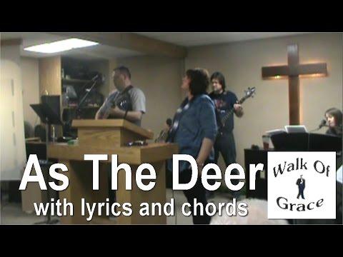 As The Deer - Praise and Worship Song with lyrics and chords