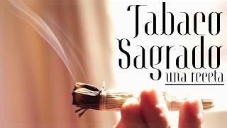 Tabaco Sagrado - ¿Cómo y para qué fumarlo?