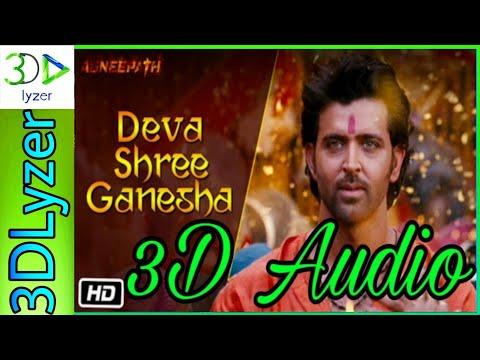 Bass 3D Audio Agneepath - Deva Shree Ganesha Video|Hrithik Roshan,Priyanka #3DLyzer#SonyMusicIndia