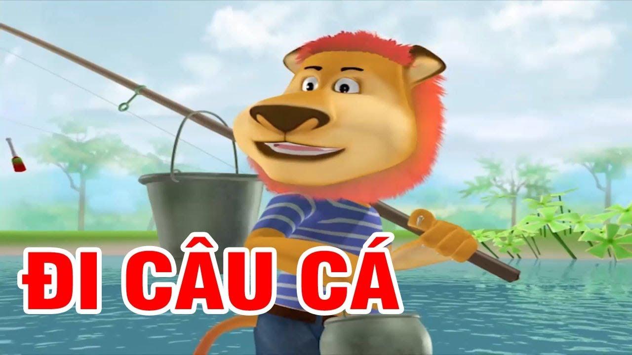 ĐI CÂU CÁ – Phim Hoạt Hình 3D Hay Nhất 2018