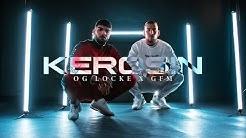 OG LOCKE feat. GFM - Kerosin (prod. by SamirBeats, Sixcube, RGB1) offizielles Musikvideo