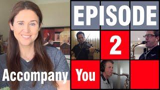 I Accompany You   Submission Episode 2