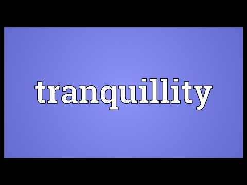 Tranquillity Meaning