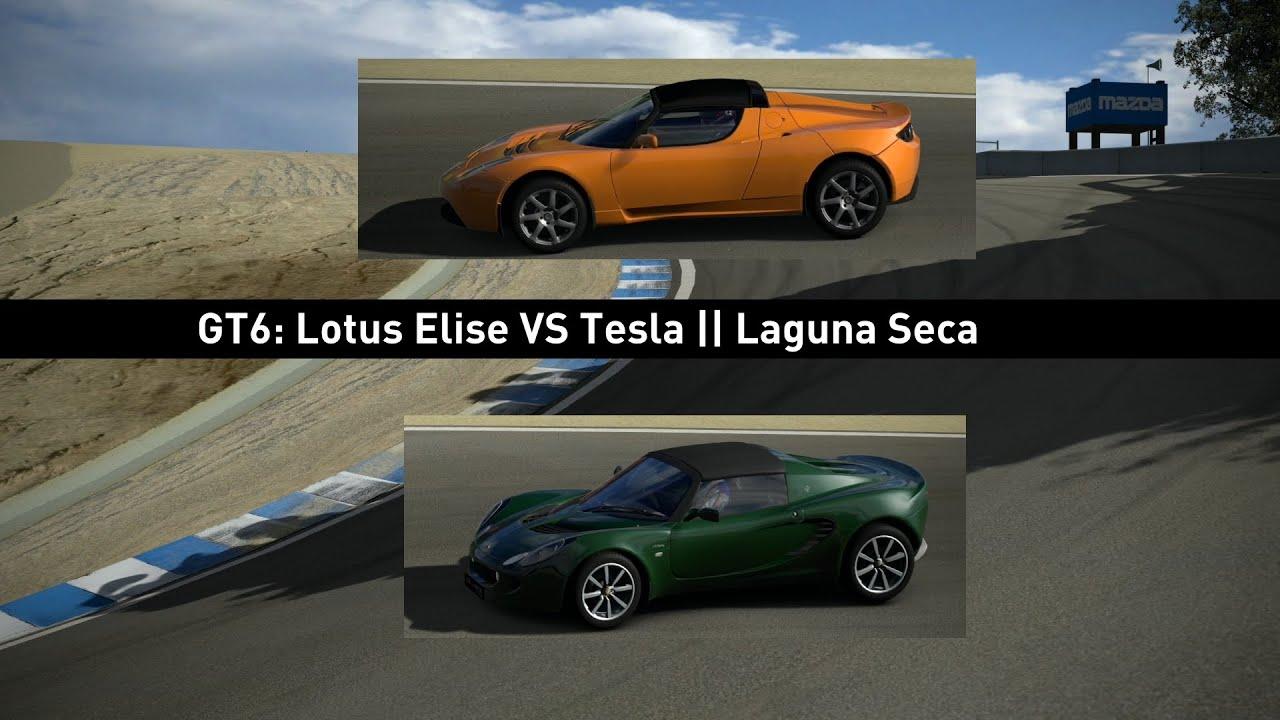 Gt6 Lotus Elise V Tesla Roadster Laguna Seca