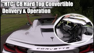 """DELIVERING OUR FIRST C8 HARDTOP CONVERTIBLE CORVETTE """"HTC"""""""