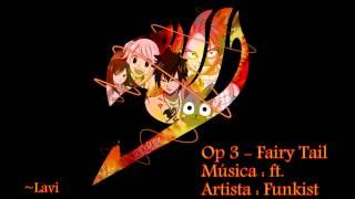 Ost Fairy Tail / Open 3 ft. - Funkist
