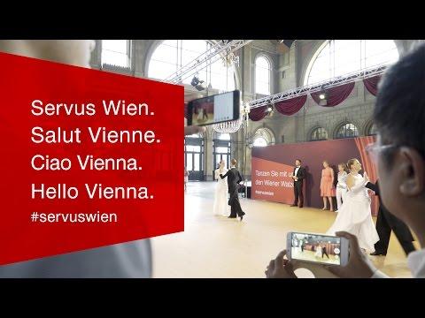 Servus Wien. Hello Vienna.