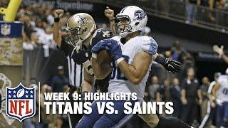 Titans vs. Saints | Week 9 Highlights | NFL