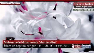 "Muhammede Muhammede ""aleyhisselâm"" - Müziksiz İlahi"