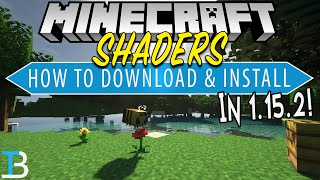 How To Download & Install Shaders in Minecraft 1.15.2