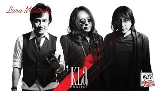 KLa Project - Lara Melanda (Cover by. Jazz Mben Senen)