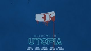 Video Welcome to Utopia download MP3, 3GP, MP4, WEBM, AVI, FLV Mei 2018
