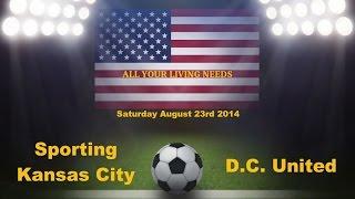 MLS Sporting Kansas City vs D.C. United Major League Soccer 2014