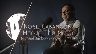 Tower Unplugged | Noel Cabangon - Man In The Mirror (Cover) S01E13